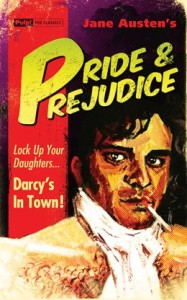 Pride and Prejudice Pulp the Classics
