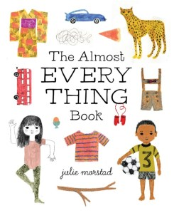 Julie Morstad Almost Everything Book Simply Read Turnaround